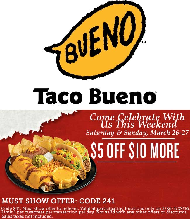 Taco Bueno Coupon February 2019 $5 off $10 today at Taco Bueno restaurants