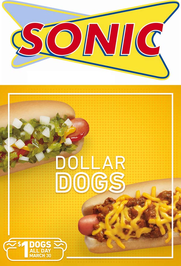Sonic Drive-In Coupon March 2018 $1 hot dogs Wednesday at Sonic Drive-In