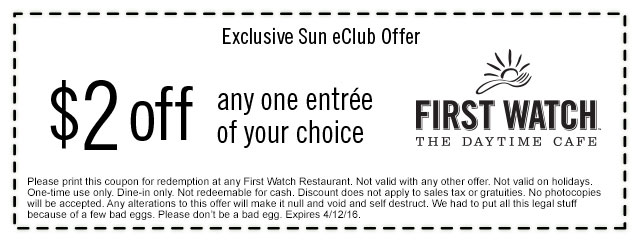 First Watch Coupon October 2016 $2 off any entree at First Watch daytime cafe