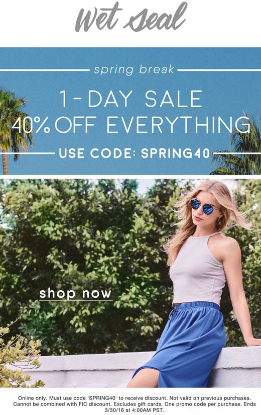 Wet Seal Coupon May 2018 Everything is 40% off online today at Wet Seal via promo code SPRING40