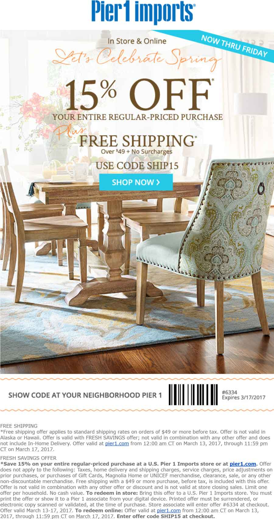 Pier 1 Coupon December 2018 15% off at Pier 1 Imports, or online via promo code SHIP15
