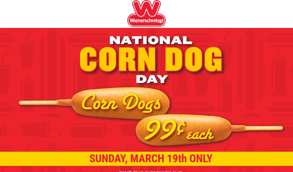 Wienerschnitzel Coupon September 2017 .99 cent corn dogs today at Wienerschnitzel restaurants