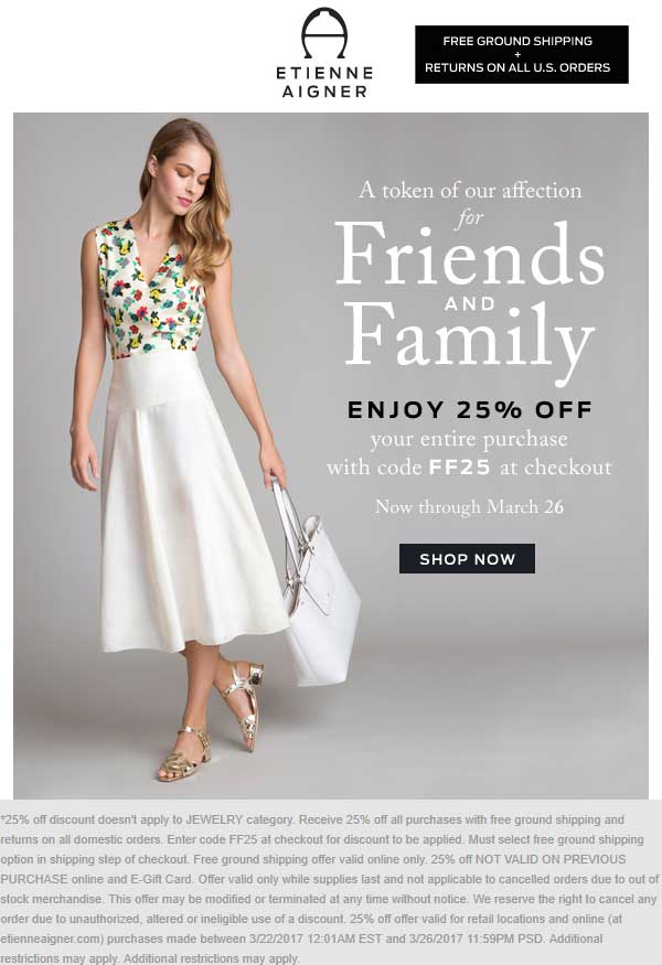 Etienne Aigner Coupon August 2018 25% off at Etienne Aigner, or online via promo code FF25