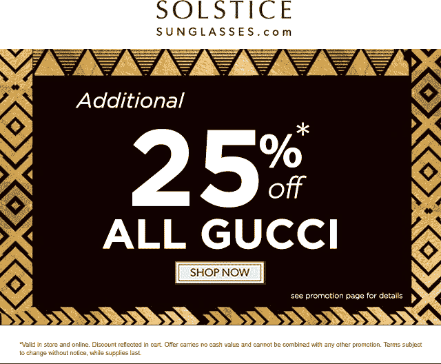 Solstice Sunglasses Coupon March 2019 Extra 25% off Gucci at Solstice Sunglasses