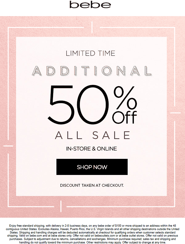 Bebe Coupon August 2018 Extra 50% off sale items at bebe, ditto online