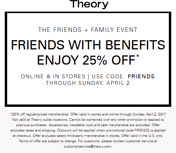 Theory Coupon March 2019 25% off at Theory, or online via promo code FRIENDS