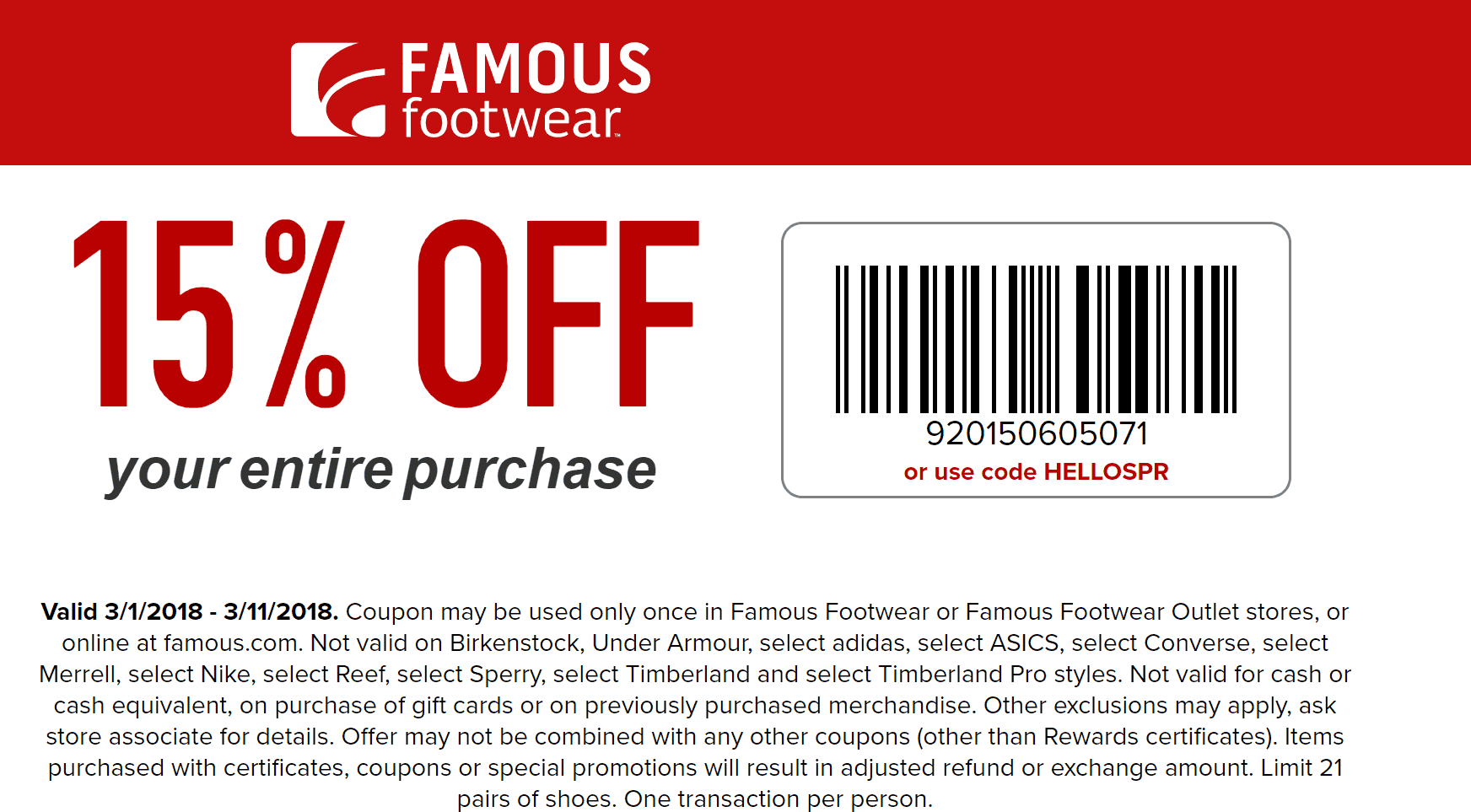 FamousFootwear.com Promo Coupon 15% off at Famous Footwear, or online via promo code HELLOSPR