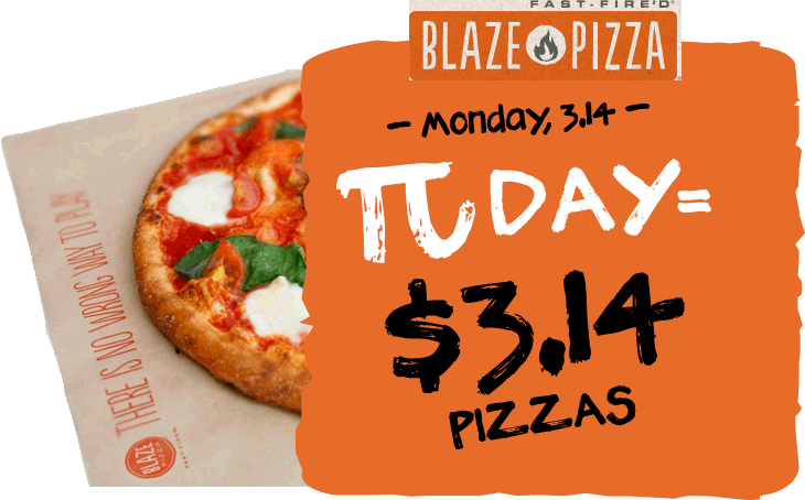 BlazePizza.com Promo Coupon $3.14 pizzas the 14th at Blaze Pizza