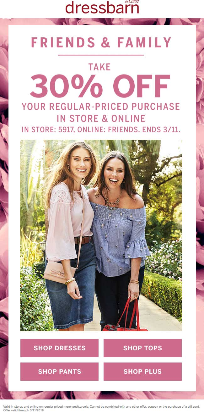 Dressbarn Coupon July 2018 30% off at Dressbarn, or online via promo code FRIENDS