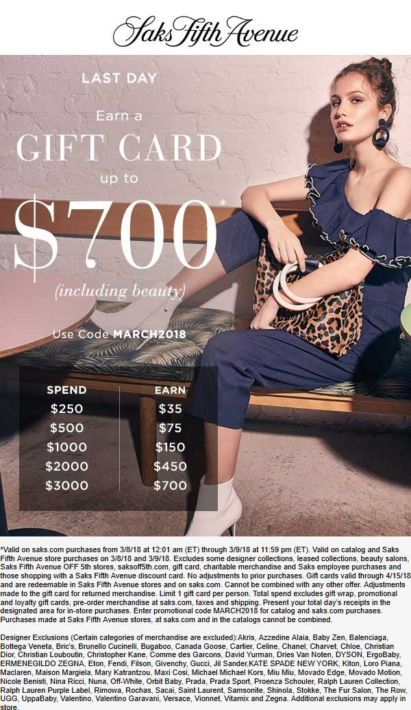 SaksFifthAvenue.com Promo Coupon $35-$700 gift card with $250+ spent today at Saks Fifth Avenue, or online via promo code MARCH2018