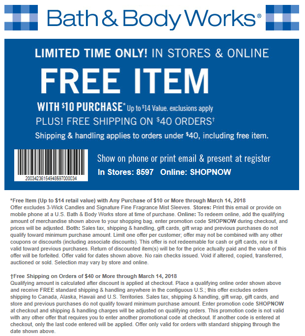 Bath & Body Works Coupon October 2018 $14 item free with $10 spent at Bath & Body Works, or online via promo code SHOPNOW