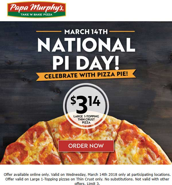 PapaMurphys.com Promo Coupon Large pizza for $3.14 today at Papa Murphys restaurants