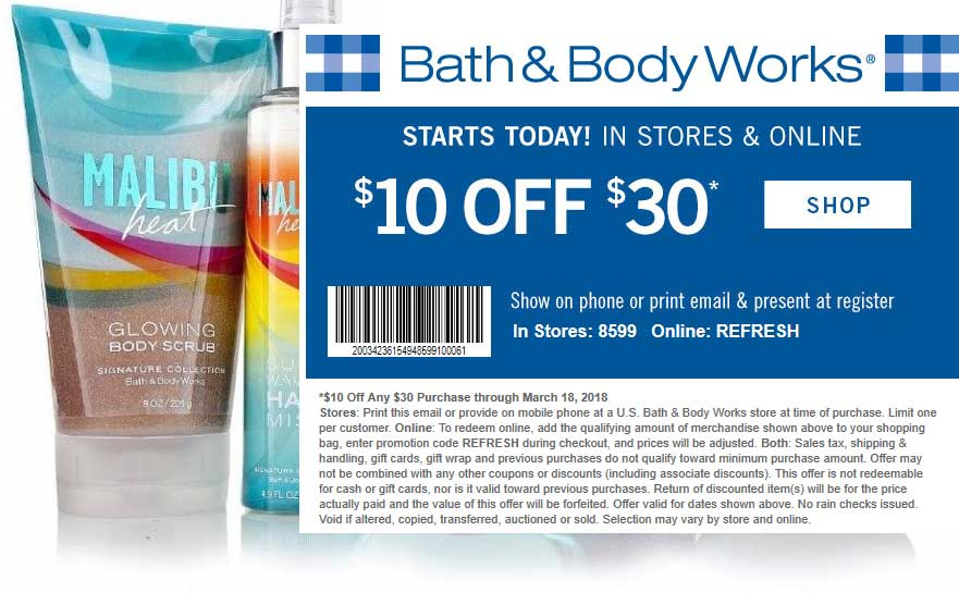 Bath&BodyWorks.com Promo Coupon $10 off $30 at Bath & Body Works, or online via promo code REFRESH