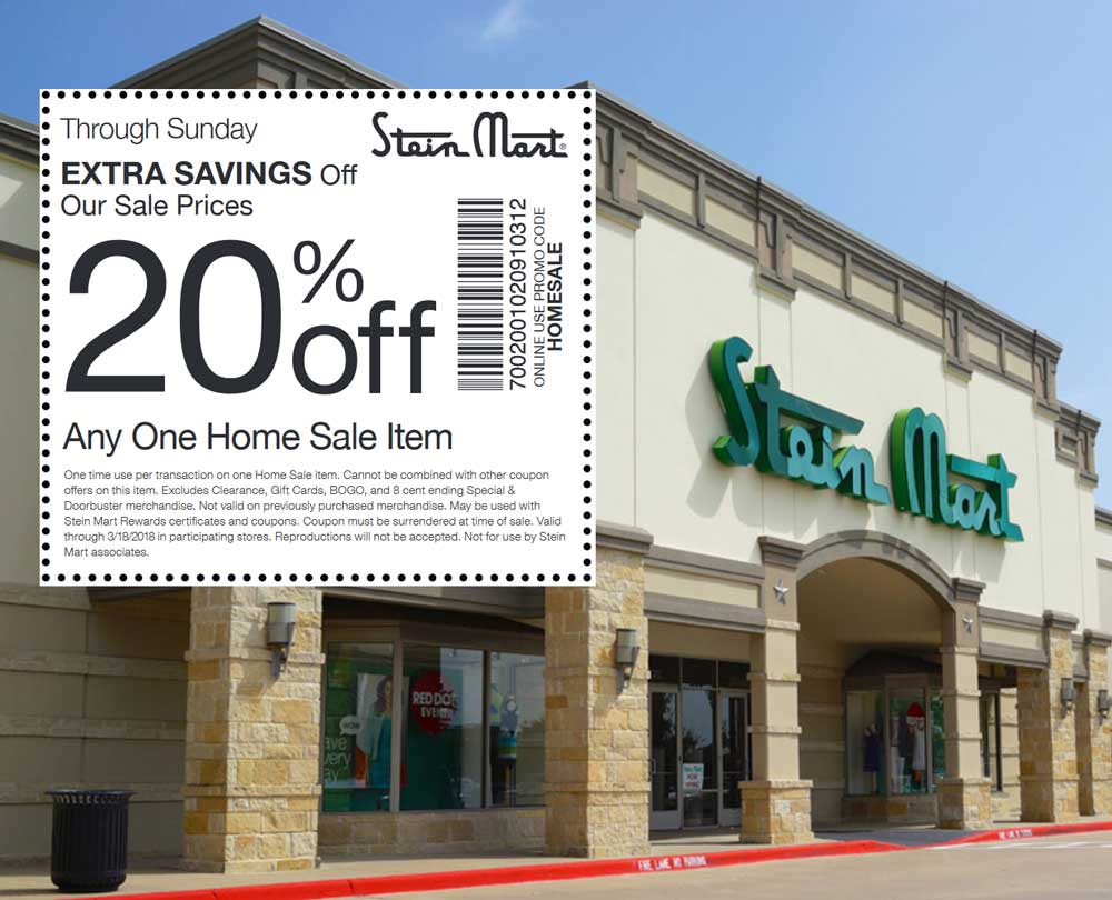 Stein Mart Coupon July 2018 Extra 20% off a single home item at Stein Mart, or online via promo code HOMESALE