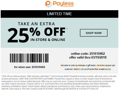 Payless Shoesource Coupon October 2018 Extra 25% off at Payless Shoesource, or online via promo code 251610462