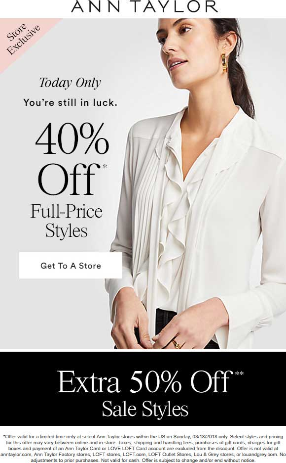 Ann Taylor Coupon August 2018 40% off today at Ann Taylor