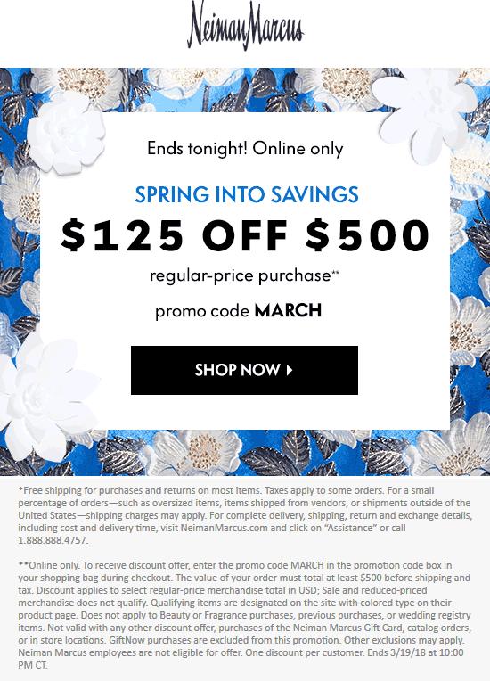 NeimanMarcus.com Promo Coupon $125 off $500 online today at Neiman Marcus via promo code MARCH