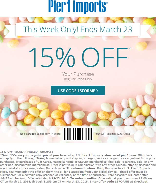 Pier1.com Promo Coupon 15% off at Pier 1 Imports, or online via promo code 15FORME