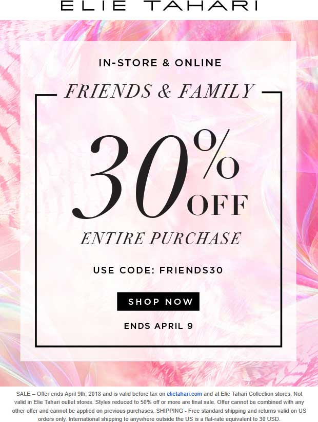ElieTahari.com Promo Coupon 30% off at Elie Tahari, or online via promo code FRIENDS30