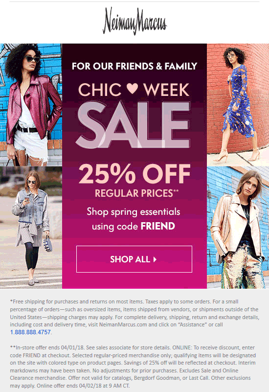 NeimanMarcus.com Promo Coupon 25% off at Neiman Marcus, or online via promo code FRIEND