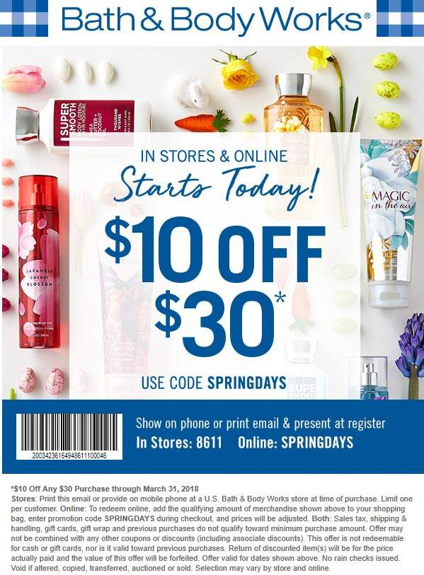 Bath & Body Works Coupon December 2018 $10 off $30 at Bath & Body Works, or online via promo code SPRINGDAYS