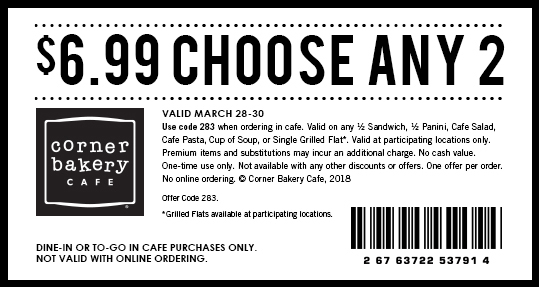 Corner Bakery Cafe Coupon October 2018 Choose 2 for $7 at Corner Bakery Cafe