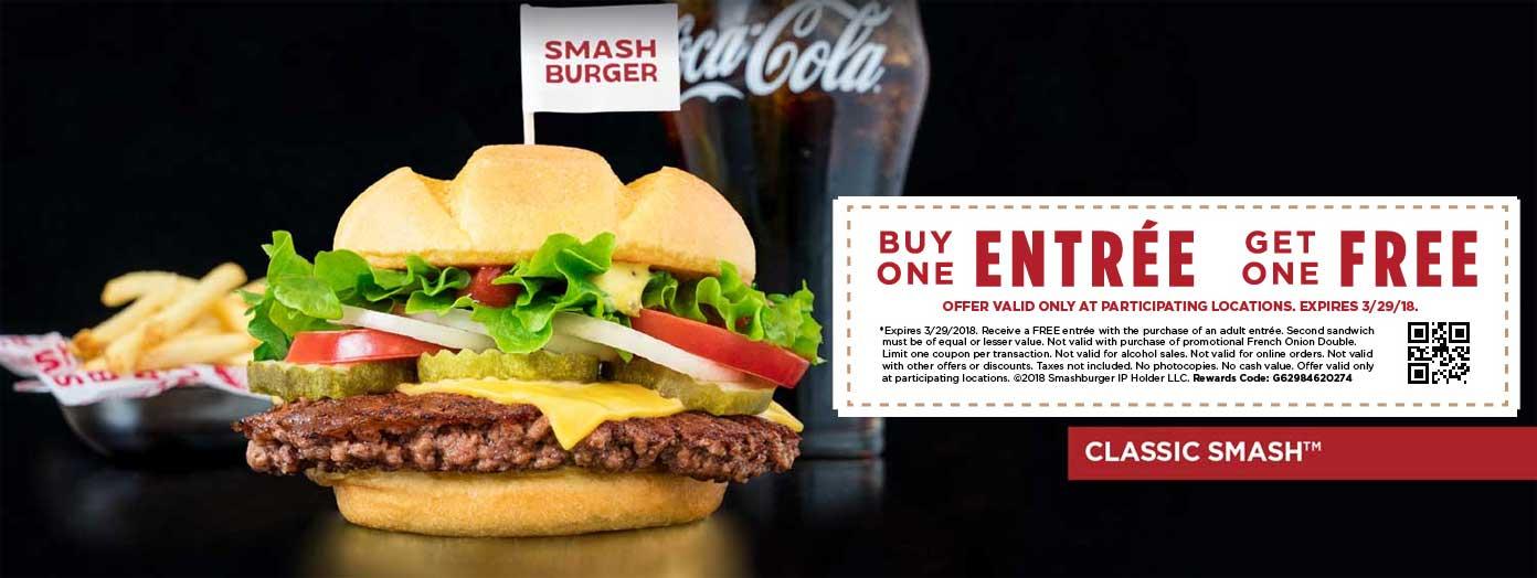 Smashburger Coupon August 2018 Second entree free today at Smashburger