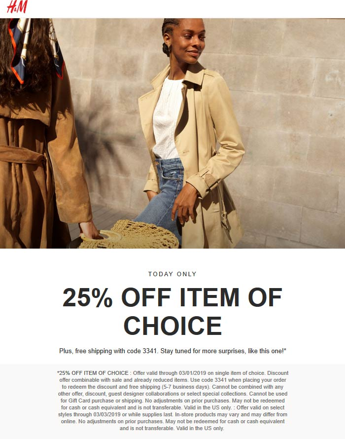 H&M Coupon October 2019 25% off a single item today at H&M, or online via promo code 3341