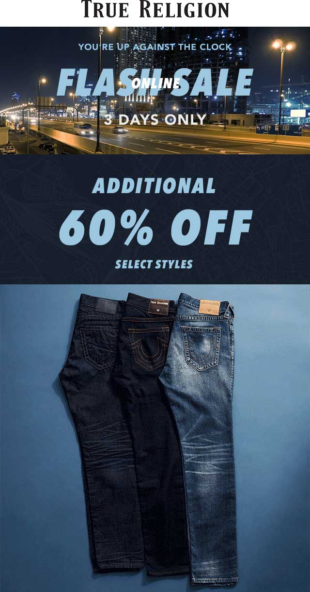 True Religion Coupon August 2019 60% off sale going on online at True Religion