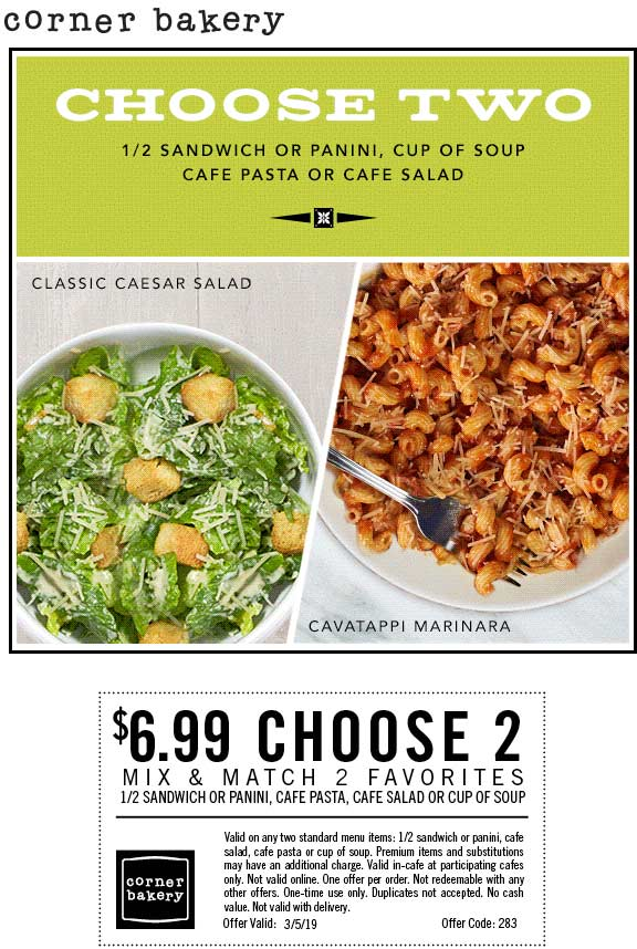 Corner Bakery Coupon August 2019 Choose 2 for $7 today at Corner Bakery Cafe