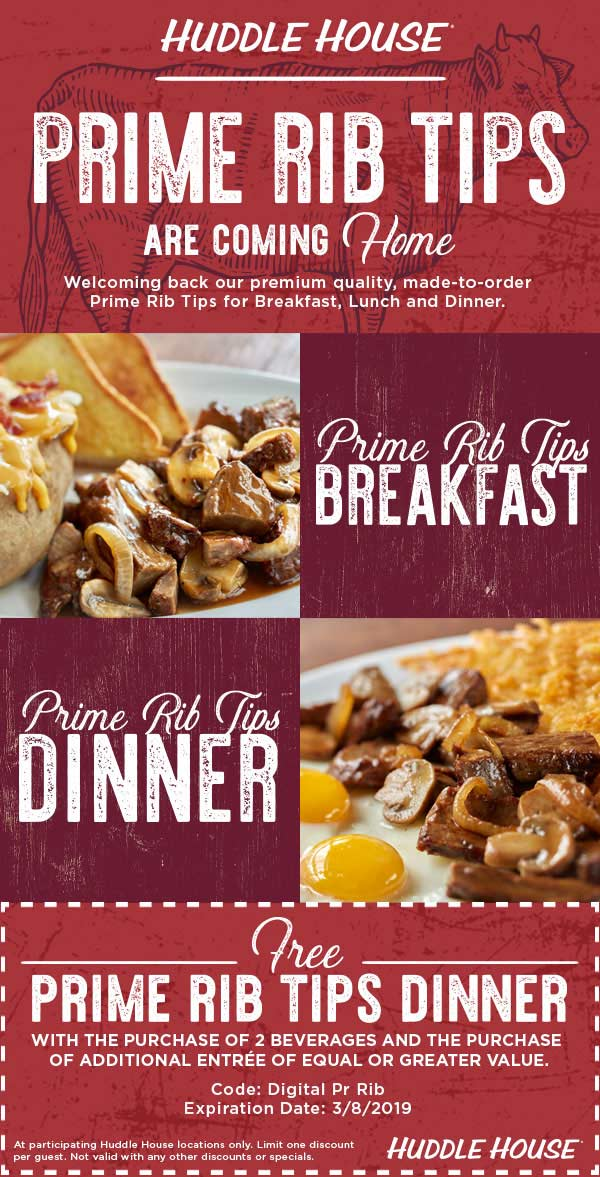 Huddle House Coupon July 2019 Second prime rib dinner free at Huddle House