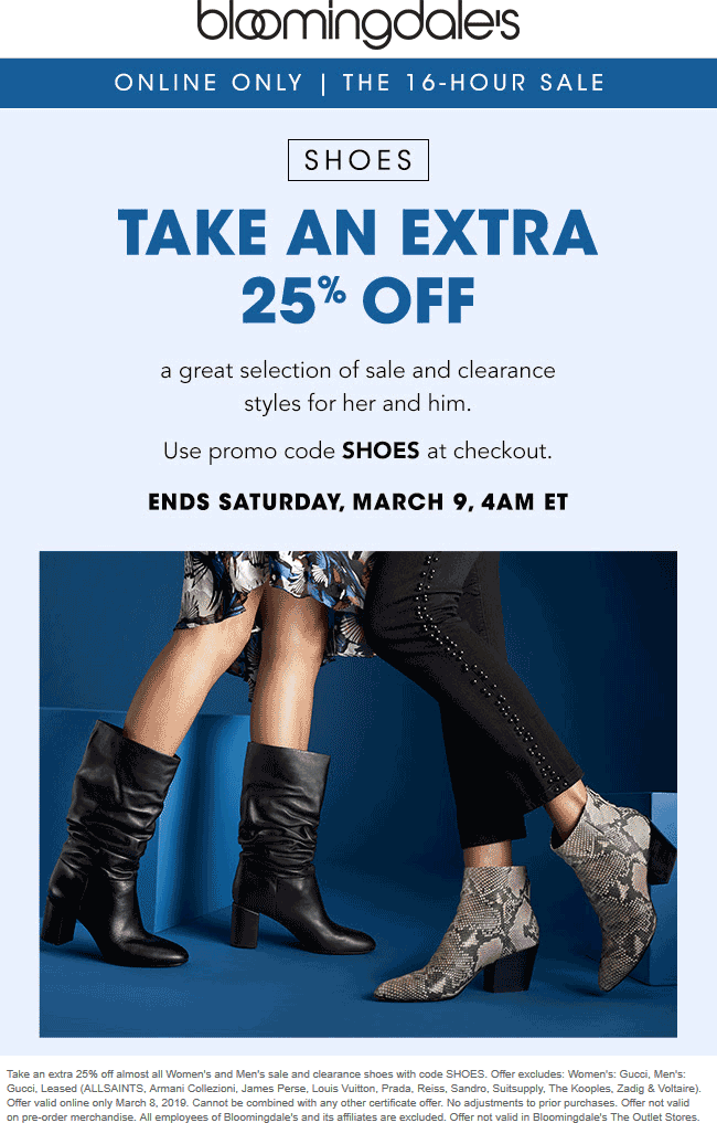 Bloomingdales Coupon January 2020 Extra 25% off shoes online today at Bloomingdales via promo code SHOES