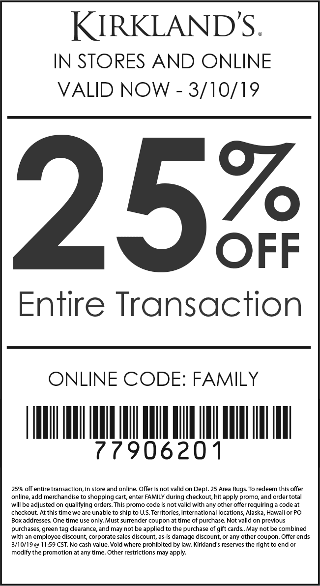 Kirklands Coupon August 2019 25% off everything at Kirklands, or online via promo code FAMILY