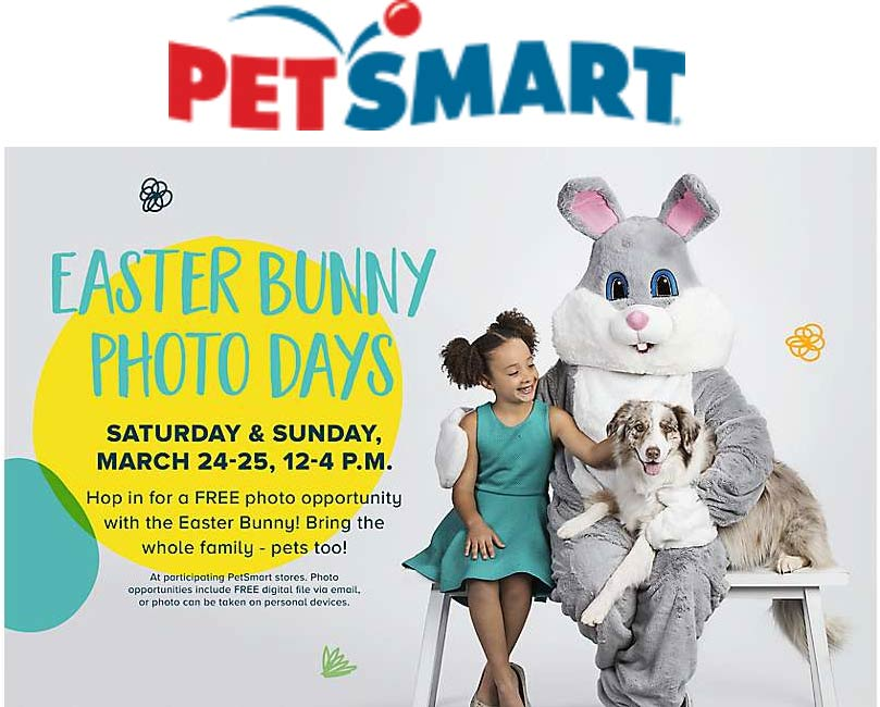 PetSmart Coupon July 2019 Free photo with Easter bunny the 24-25 at PetSmart