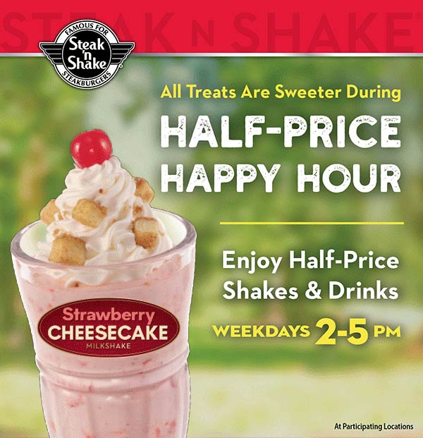 Steak n Shake Coupon January 2020 Drinks & shakes are 50% off 2-5p weekdays at Steak n Shake