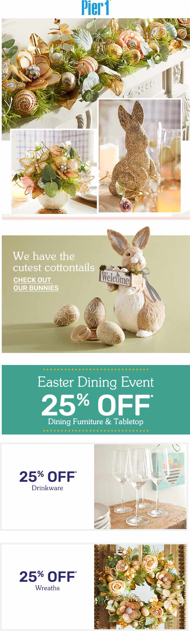 Pier 1 Coupon July 2019 25% off Easter at Pier 1, ditto online