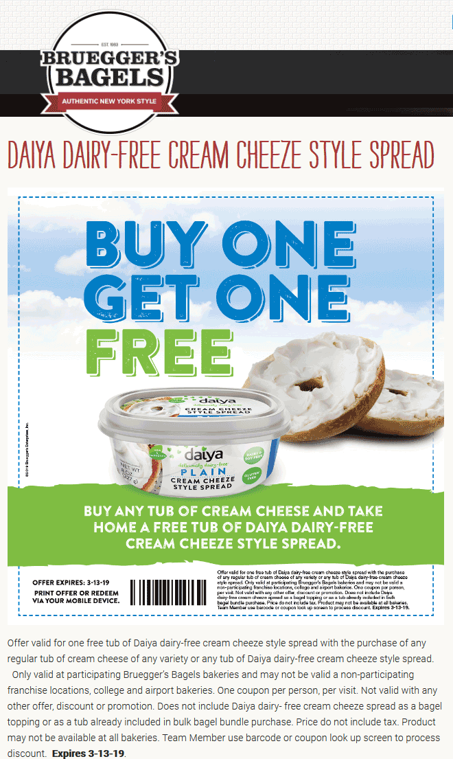 Brueggers Coupon July 2019 Second tub of cream cheese free at Brueggers Bagels