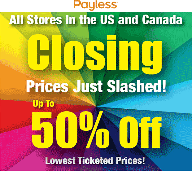 PaylessShoesource.com Promo Coupon Stores closing clearance going on at Payless Shoesource