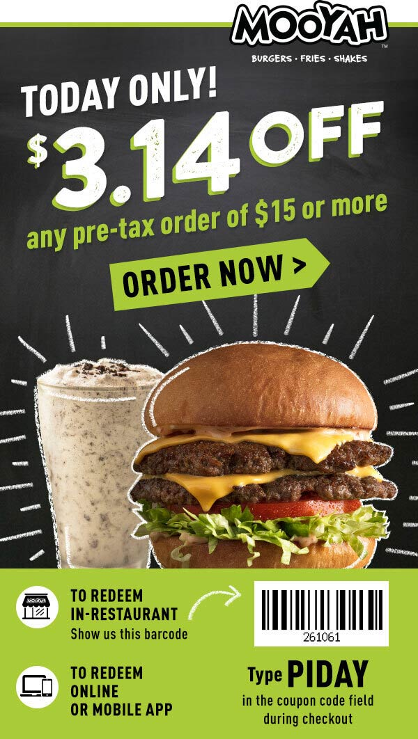 Mooyah Coupon September 2019 $3.14 off $15 today at Mooyah burgers fries shakes