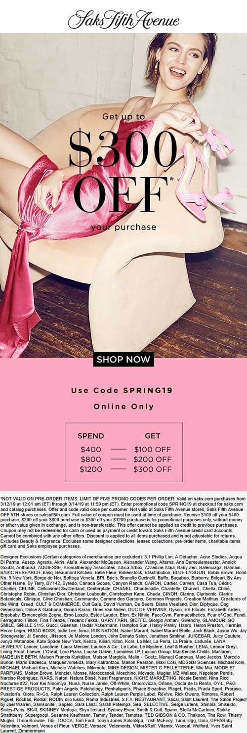 Saks Fifth Avenue Coupon November 2019 $100-$300 off $400+ online today at Saks Fifth Avenue via promo code SPRING19