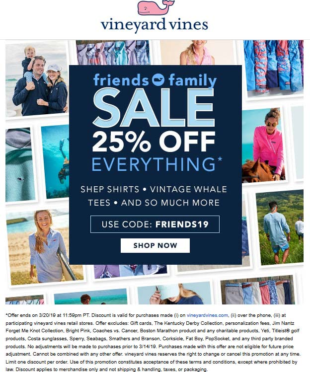 Vineyard Vines Coupon May 2019 25% off everything at Vineyard Vines, or online via promo code FRIENDS19