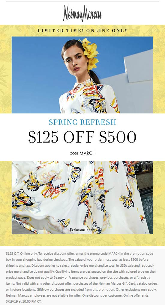 NeimanMarcus.com Promo Coupon $125 off $500 online at Neiman Marcus via promo code MARCH