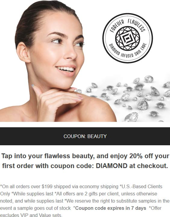 Forever Flawless Coupon January 2020 20% off online at Forever Flawless skin care via promo code DIAMOND