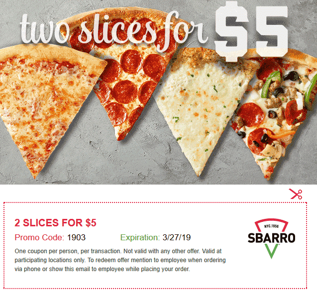 Sbarro Coupon August 2019 $5 for a couple slices at Sbarro pizza