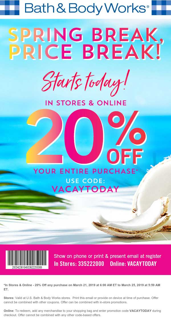 Bath & Body Works Coupon July 2019 20% off at Bath & Body Works, or online via promo code VACAYTODAY