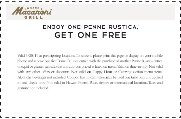 MacaroniGrill.com Promo Coupon Second penne free today at Macaroni Grill restaurants