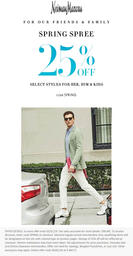 Neiman Marcus Coupon October 2019 25% off at Neiman Marcus, or online via promo code SPRING