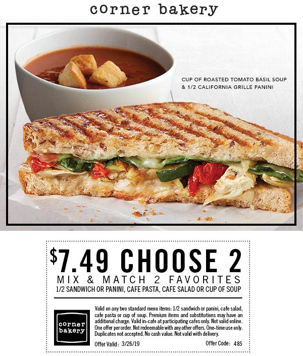 Corner Bakery Cafe Coupon October 2019 $7.49 choose 2 today at Corner Bakery Cafe