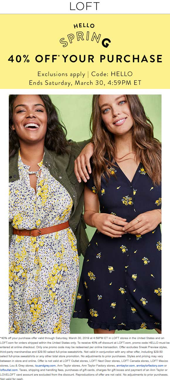 LOFT Coupon October 2019 40% off at LOFT, or online via promo code HELLO