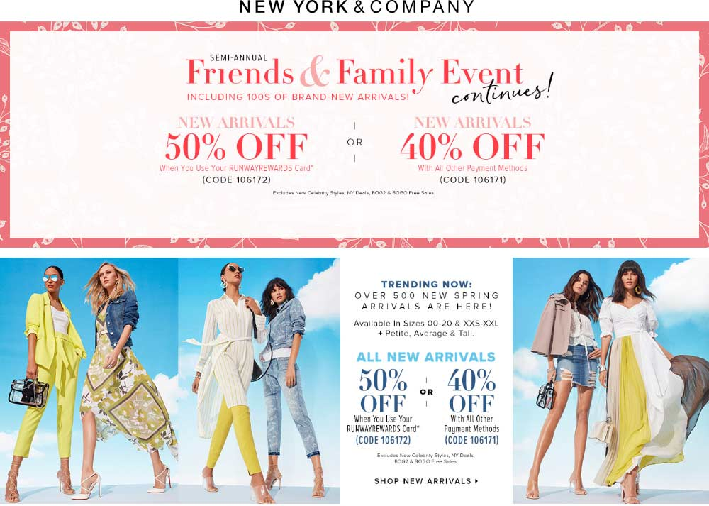 New York & Company Coupon June 2019 40% off new arrivals at New York & Company, or online via promo code 106171